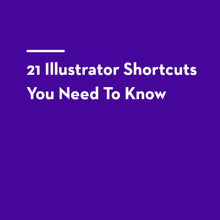 21 Illustrator Shortcuts