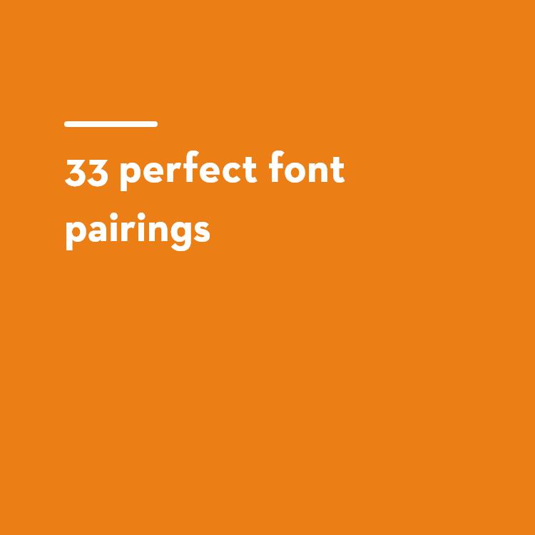 33 perfect font pairings