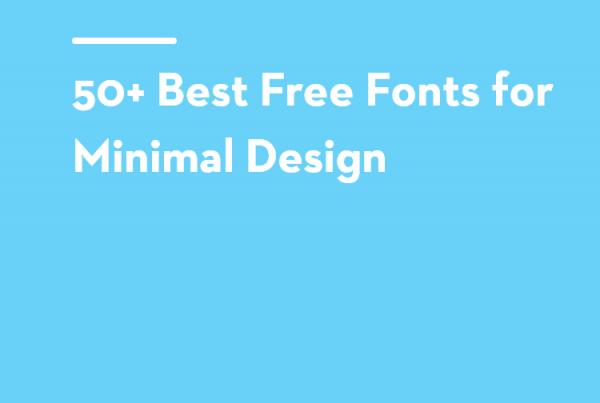 50+ Best Free Fonts for Minimal Design